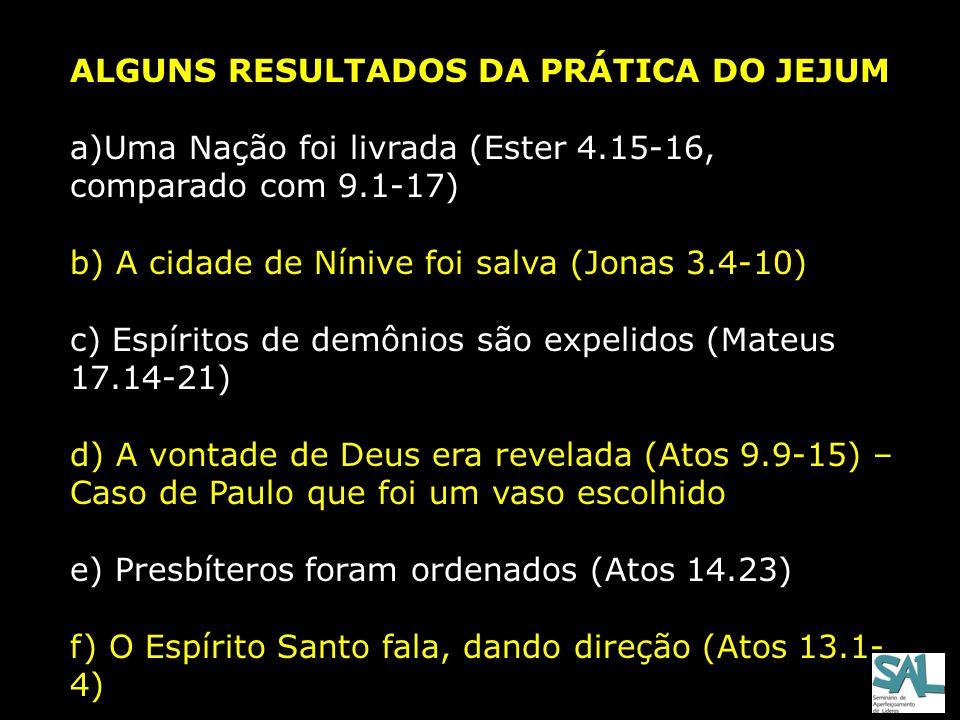 ALGUNS RESULTADOS DA PRÁTICA DO JEJUM
