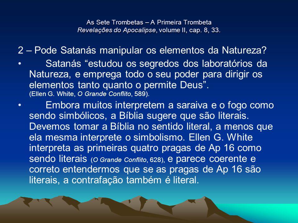 2 – Pode Satanás manipular os elementos da Natureza