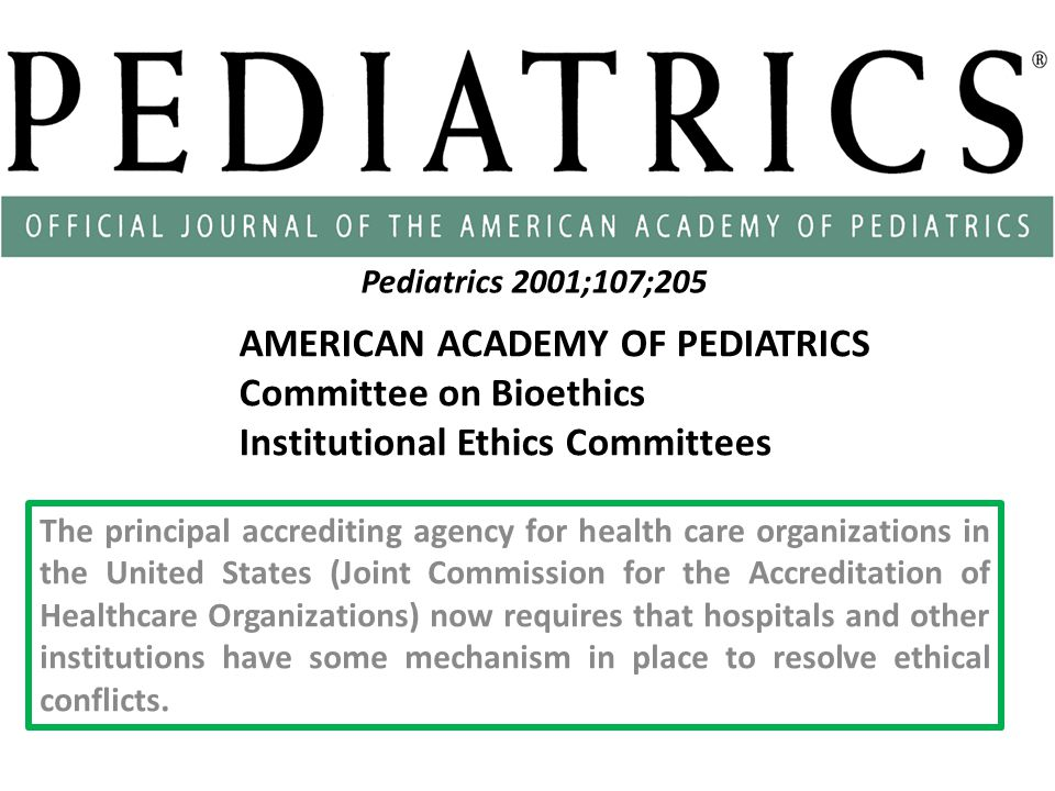 AMERICAN ACADEMY OF PEDIATRICS Committee on Bioethics
