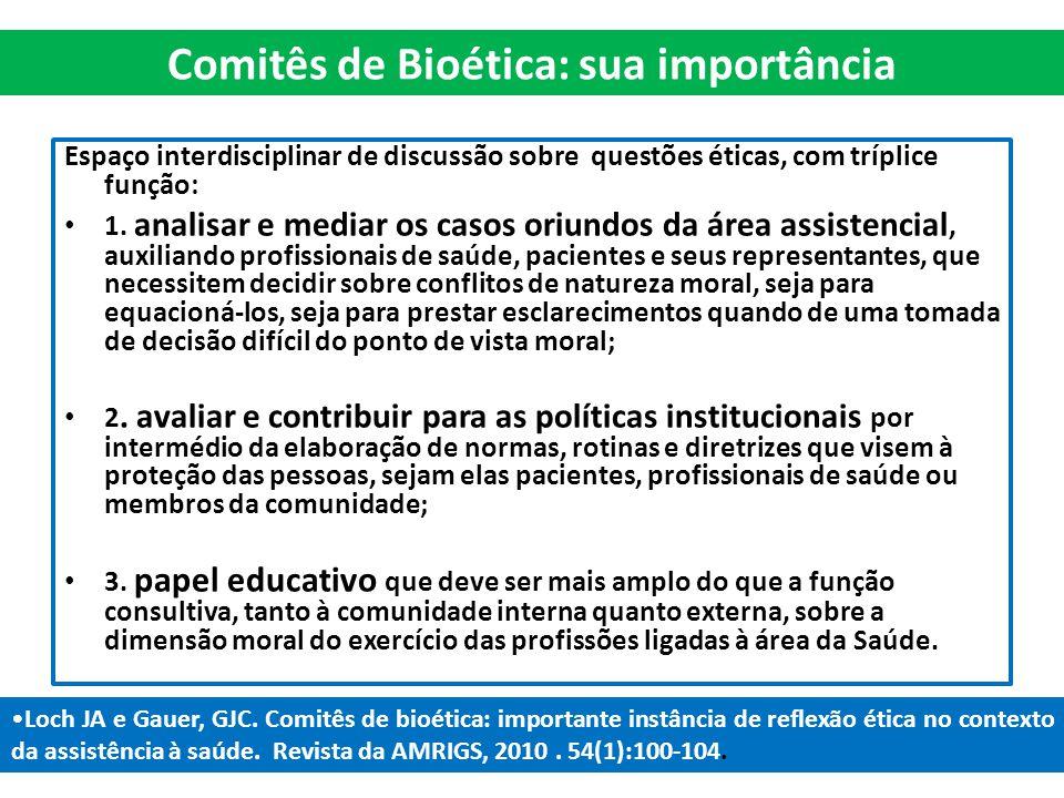 Comitês de Bioética: sua importância