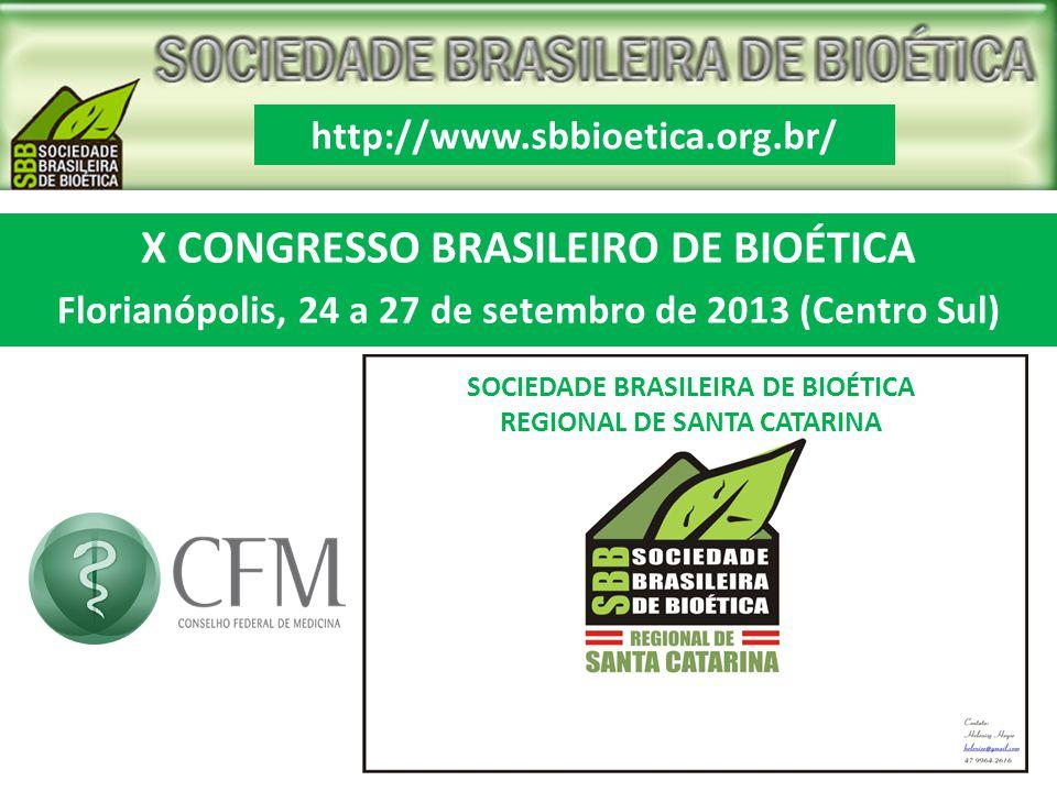 X CONGRESSO BRASILEIRO DE BIOÉTICA
