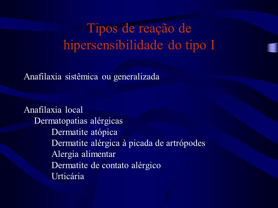 Tipos de reação de hipersensibilidade do tipo I