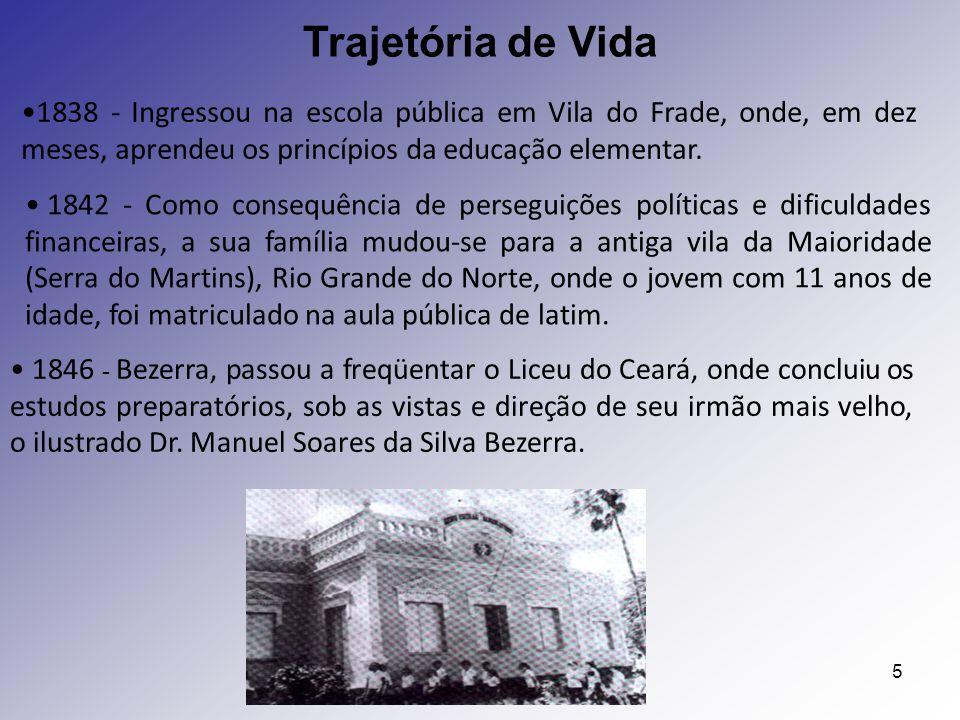 Trajetória de Vida 1838 - Ingressou na escola pública em Vila do Frade, onde, em dez meses, aprendeu os princípios da educação elementar.