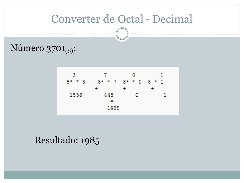 Converter de Octal - Decimal