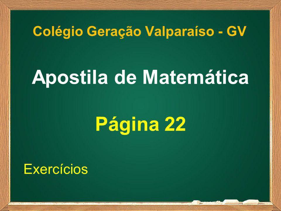 Colégio Geração Valparaíso - GV Apostila de Matemática