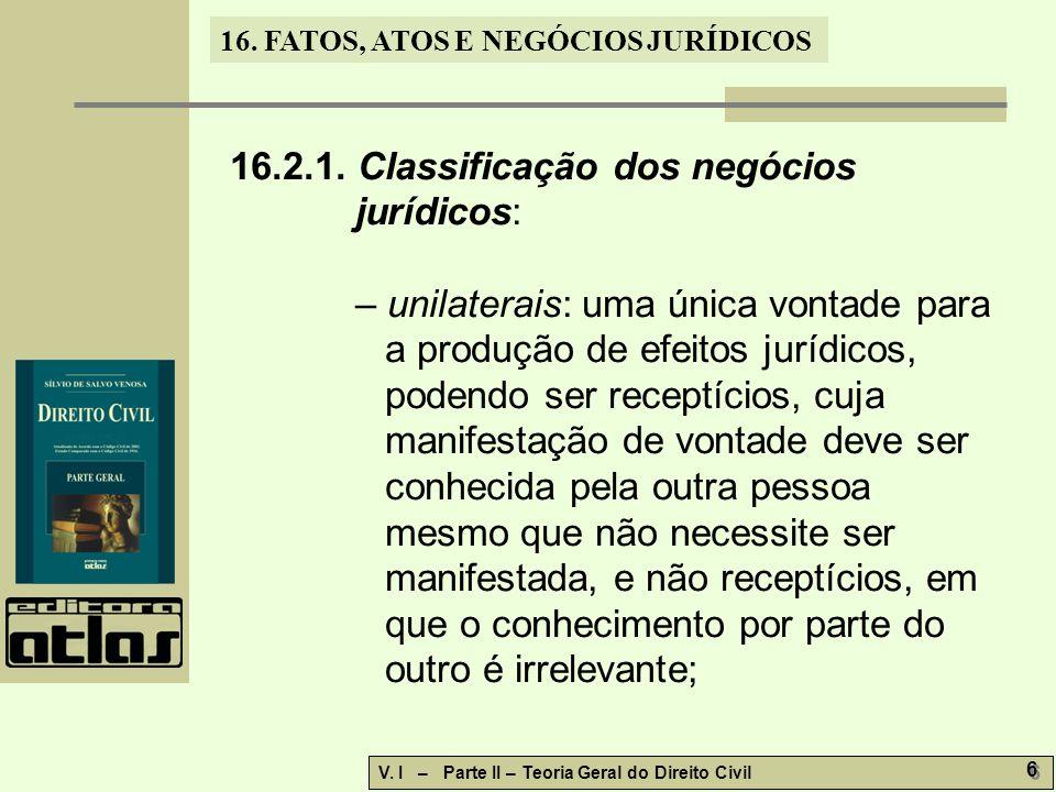 16.2.1. Classificação dos negócios jurídicos: