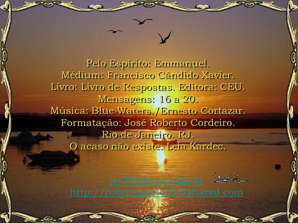 Pelo Espírito: Emmanuel. Médium: Francisco Cândido Xavier.