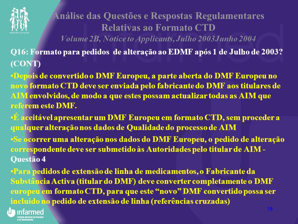 Análise das Questões e Respostas Regulamentares Relativas ao Formato CTD Volume 2B, Notice to Applicants, Julho 2003Junho 2004