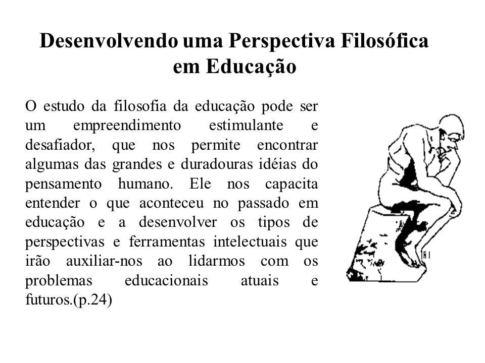 Desenvolvendo uma Perspectiva Filosófica em Educação