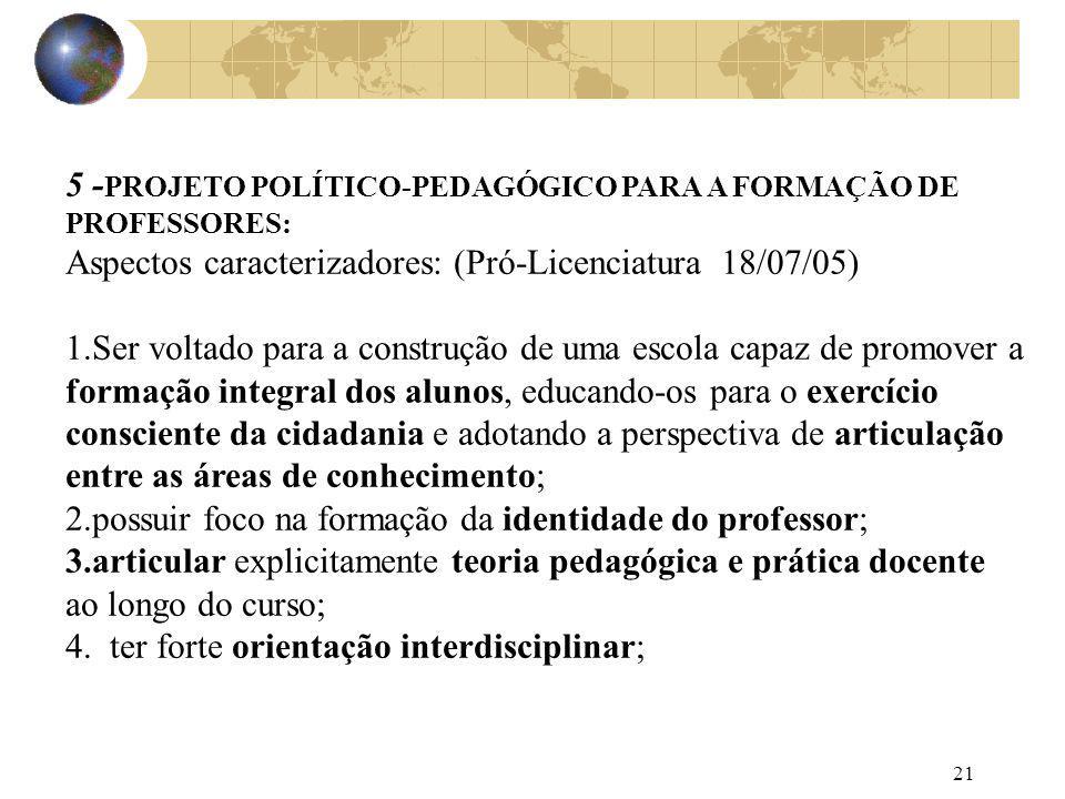5 -PROJETO POLÍTICO-PEDAGÓGICO PARA A FORMAÇÃO DE PROFESSORES: