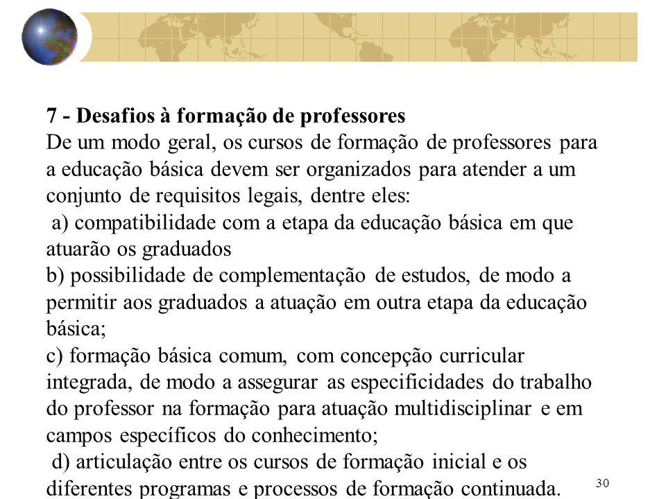 7 - Desafios à formação de professores