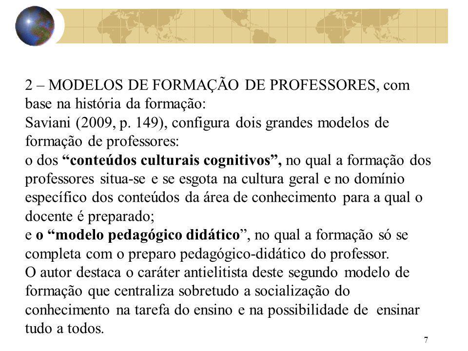 2 – MODELOS DE FORMAÇÃO DE PROFESSORES, com base na história da formação: