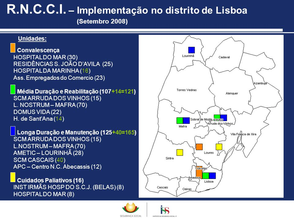 R.N.C.C.I. – Implementação no distrito de Lisboa (Setembro 2008)
