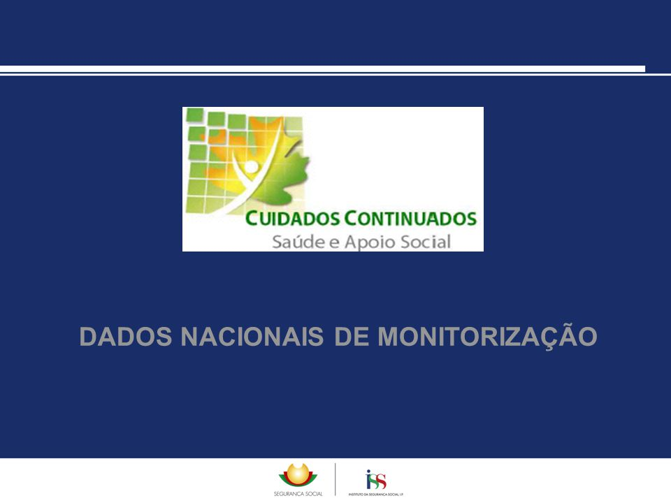 DADOS NACIONAIS DE MONITORIZAÇÃO