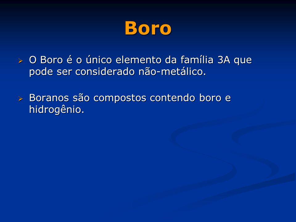 Boro O Boro é o único elemento da família 3A que pode ser considerado não-metálico.
