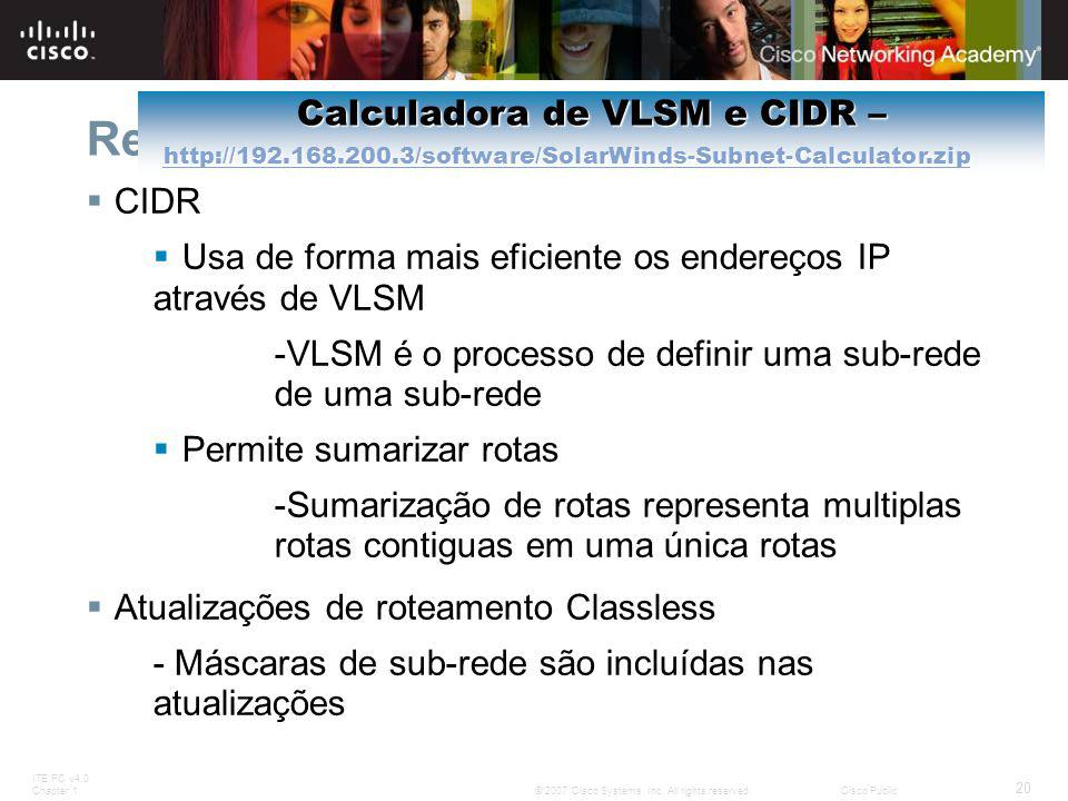 Resumo Calculadora de VLSM e CIDR – http://192.168.200.3/software/SolarWinds-Subnet-Calculator.zip.