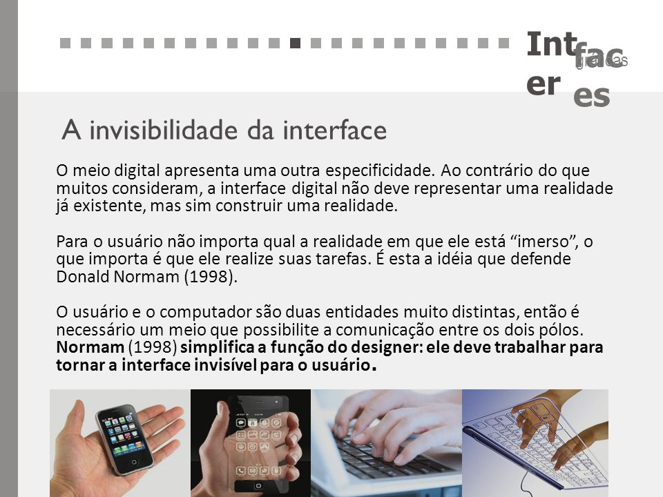 Inter A invisibilidade da interface