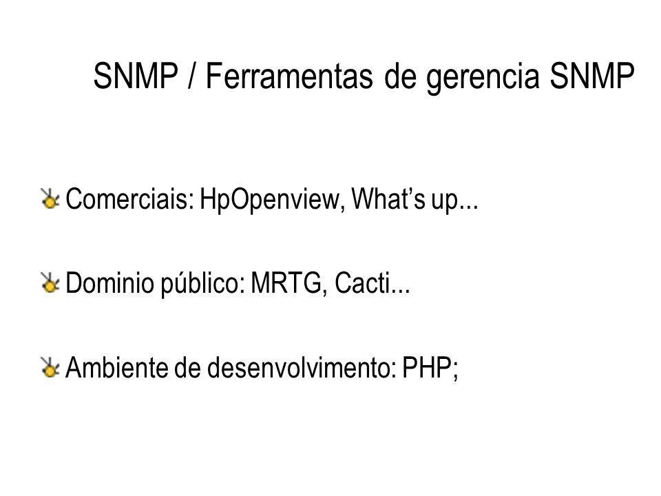 SNMP / Ferramentas de gerencia SNMP