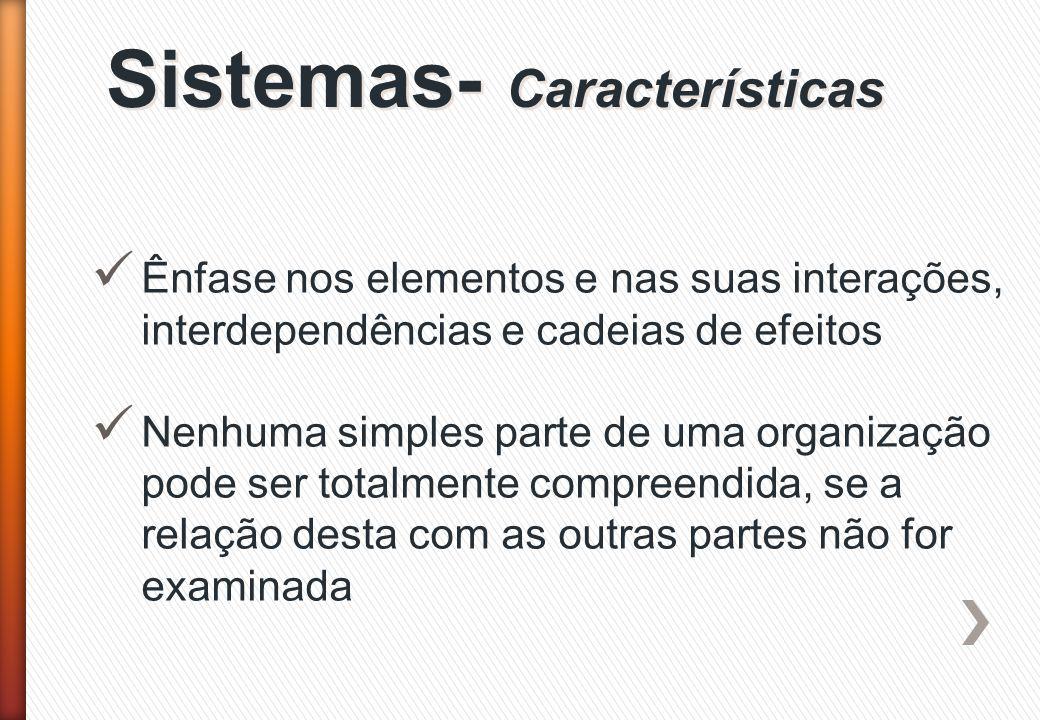 Sistemas- Características
