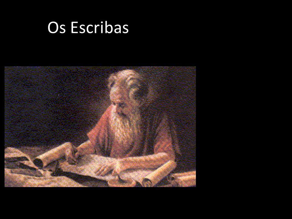 Os Escribas