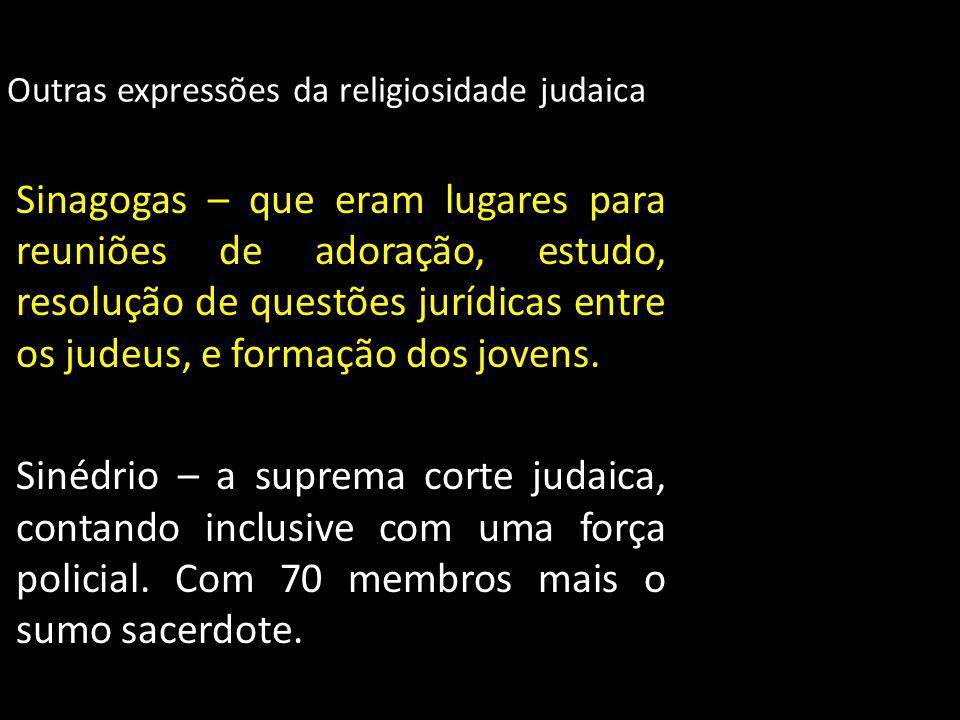 Outras expressões da religiosidade judaica