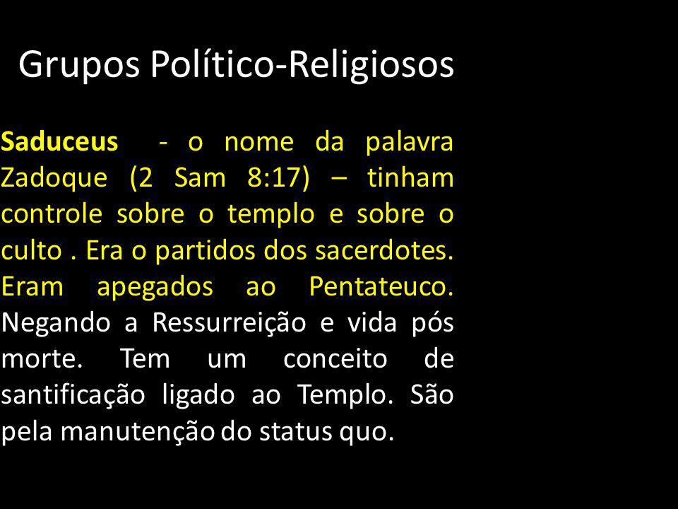 Grupos Político-Religiosos