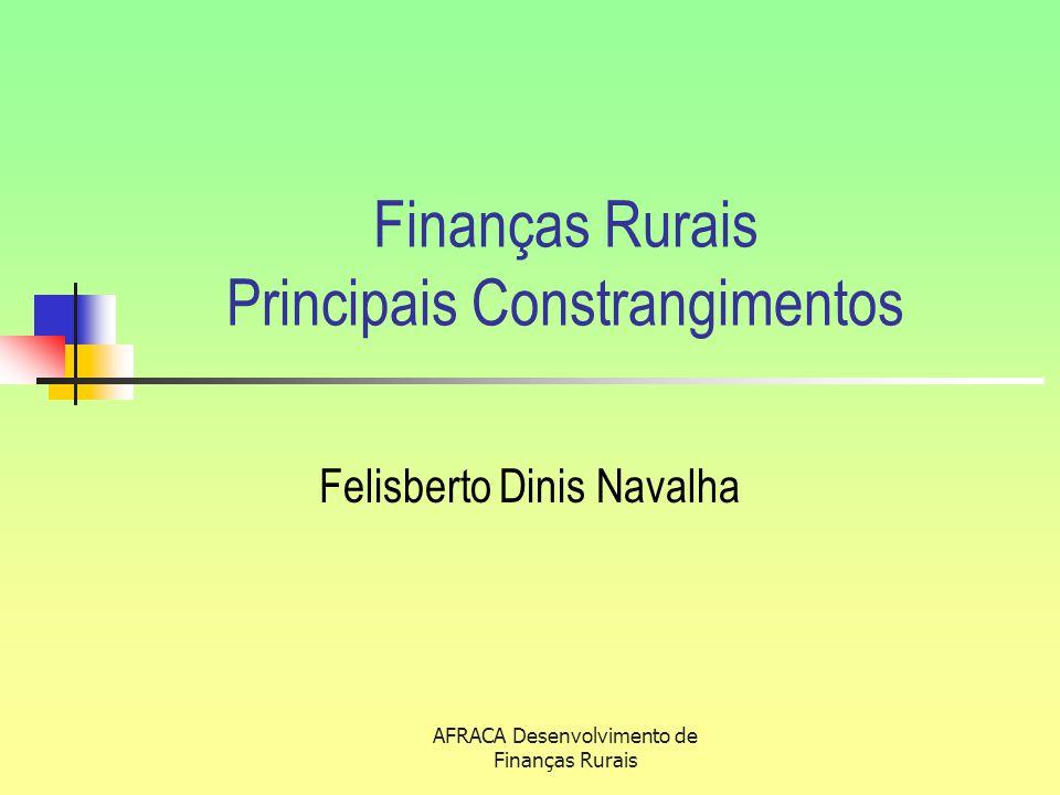 Finanças Rurais Principais Constrangimentos
