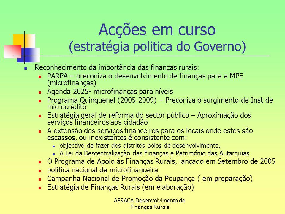 Acções em curso (estratégia politica do Governo)