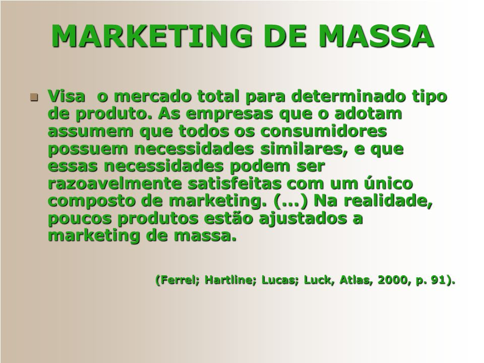 MARKETING DE MASSA