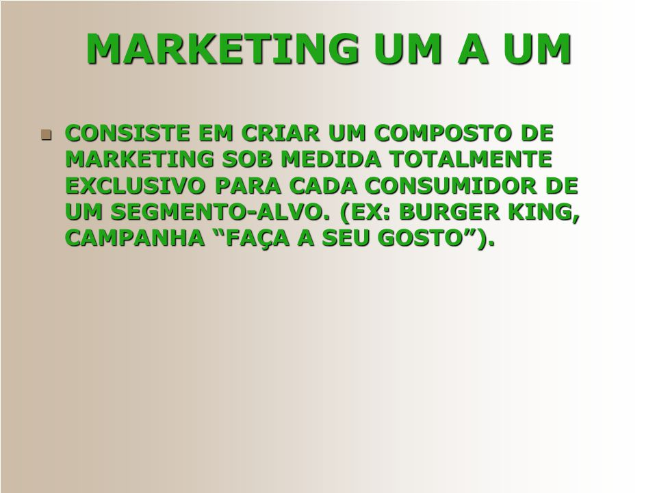 MARKETING UM A UM
