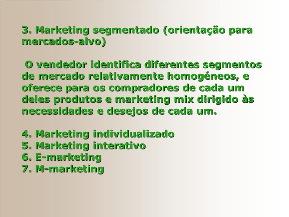 3. Marketing segmentado (orientação para