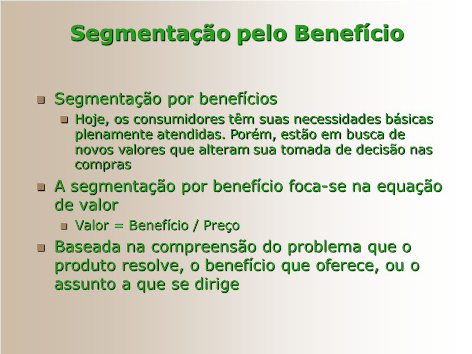 Segmentação pelo Benefício
