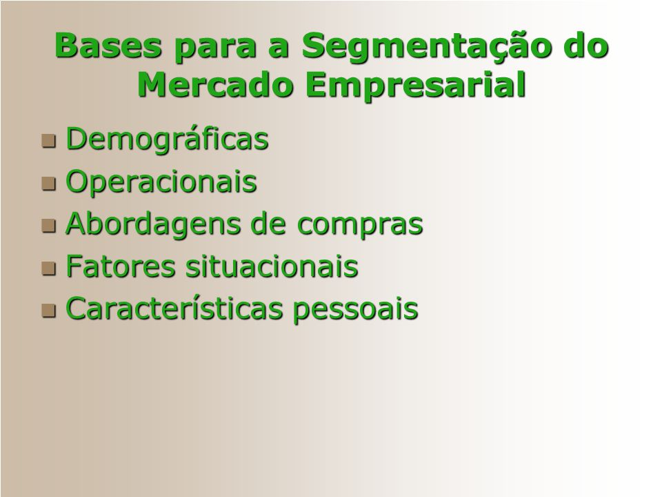 Bases para a Segmentação do Mercado Empresarial