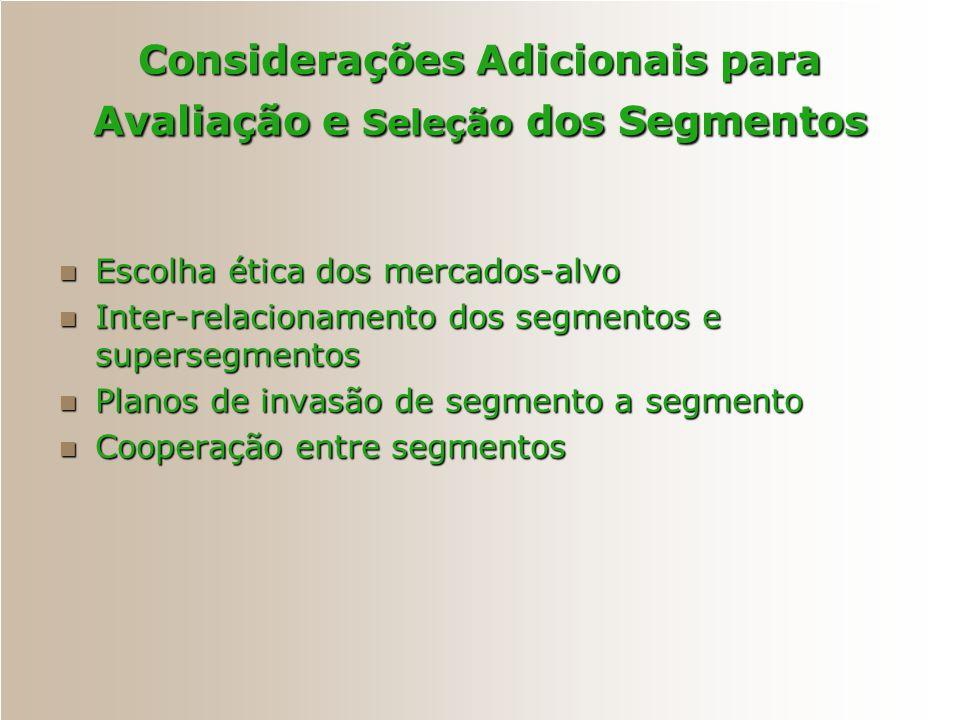 Considerações Adicionais para Avaliação e Seleção dos Segmentos