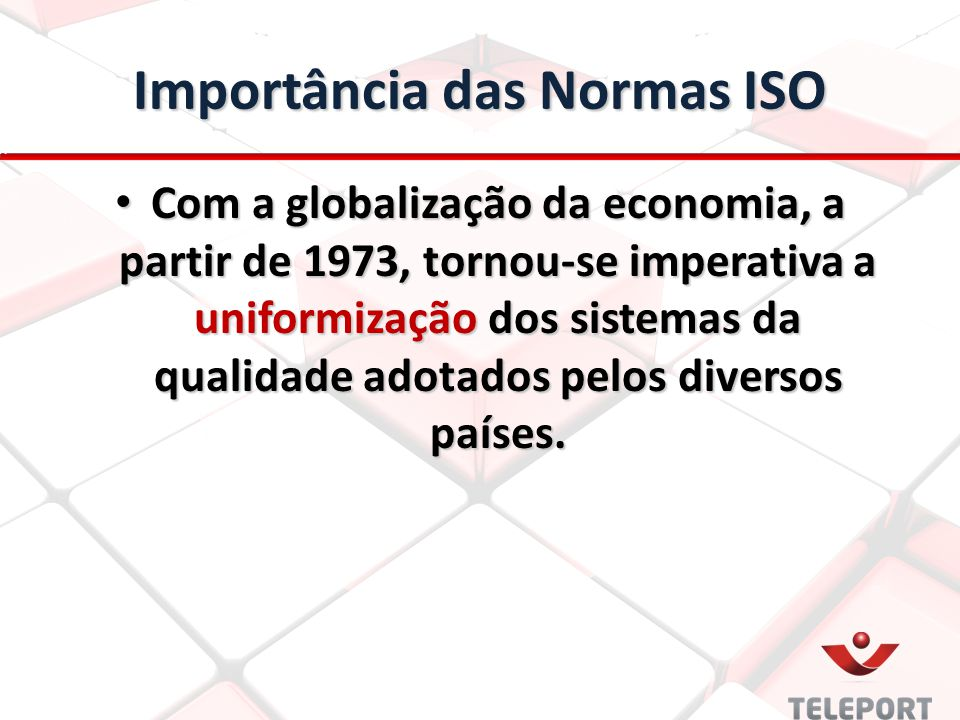 Importância das Normas ISO