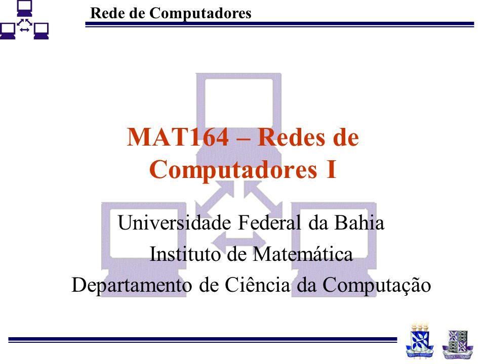 MAT164 – Redes de Computadores I
