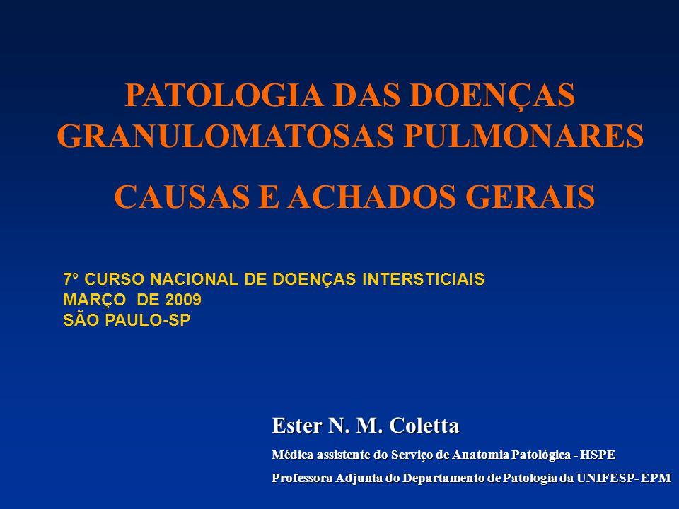 PATOLOGIA DAS DOENÇAS GRANULOMATOSAS PULMONARES