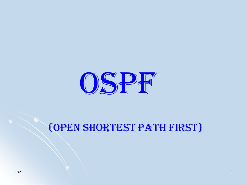 (Open Shortest Path First)