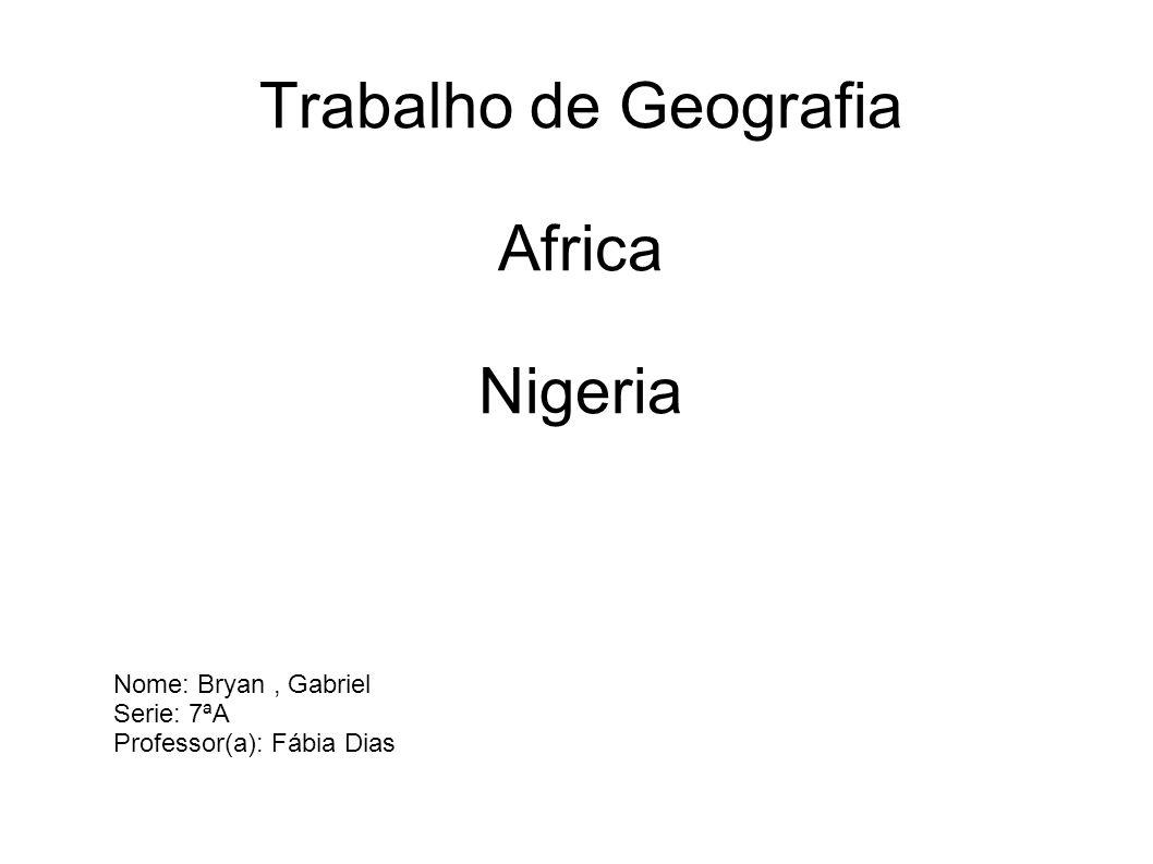 Trabalho de Geografia Africa Nigeria