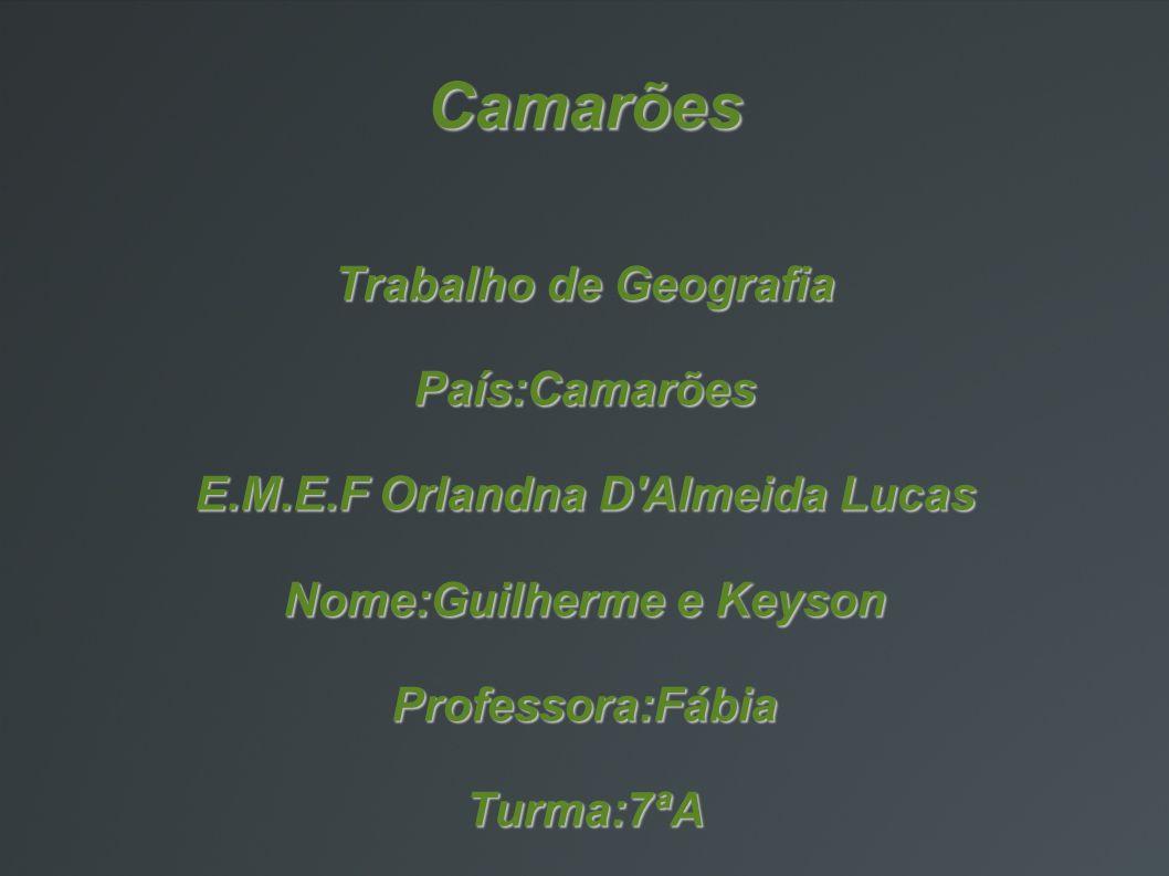 E.M.E.F Orlandna D Almeida Lucas Nome:Guilherme e Keyson
