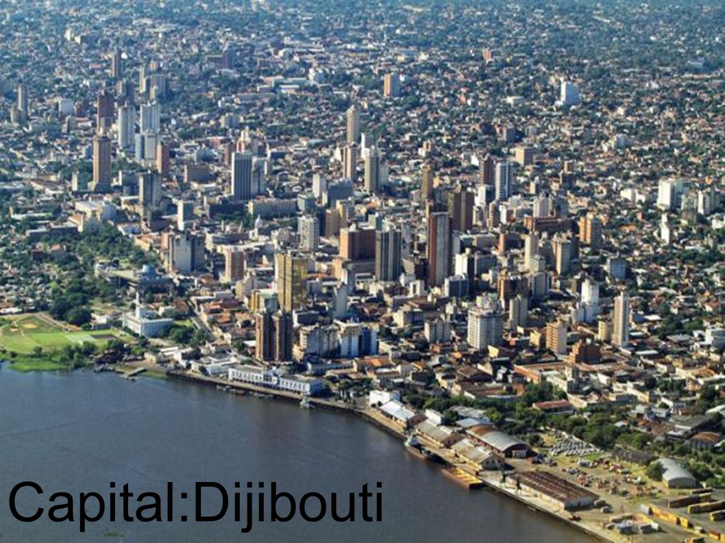 Capital:Dijibouti