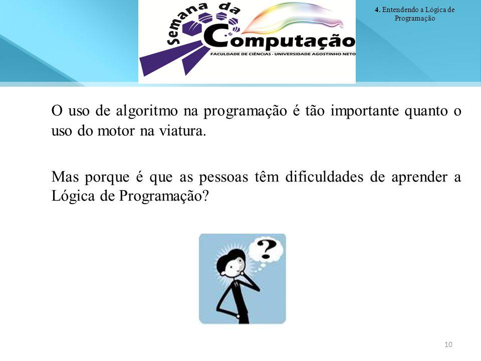 4. Entendendo a Lógica de Programação