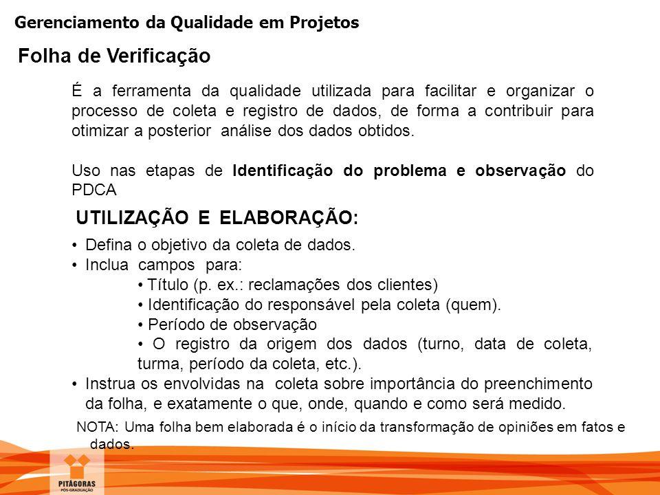 Folha de Verificação UTILIZAÇÃO E ELABORAÇÃO:
