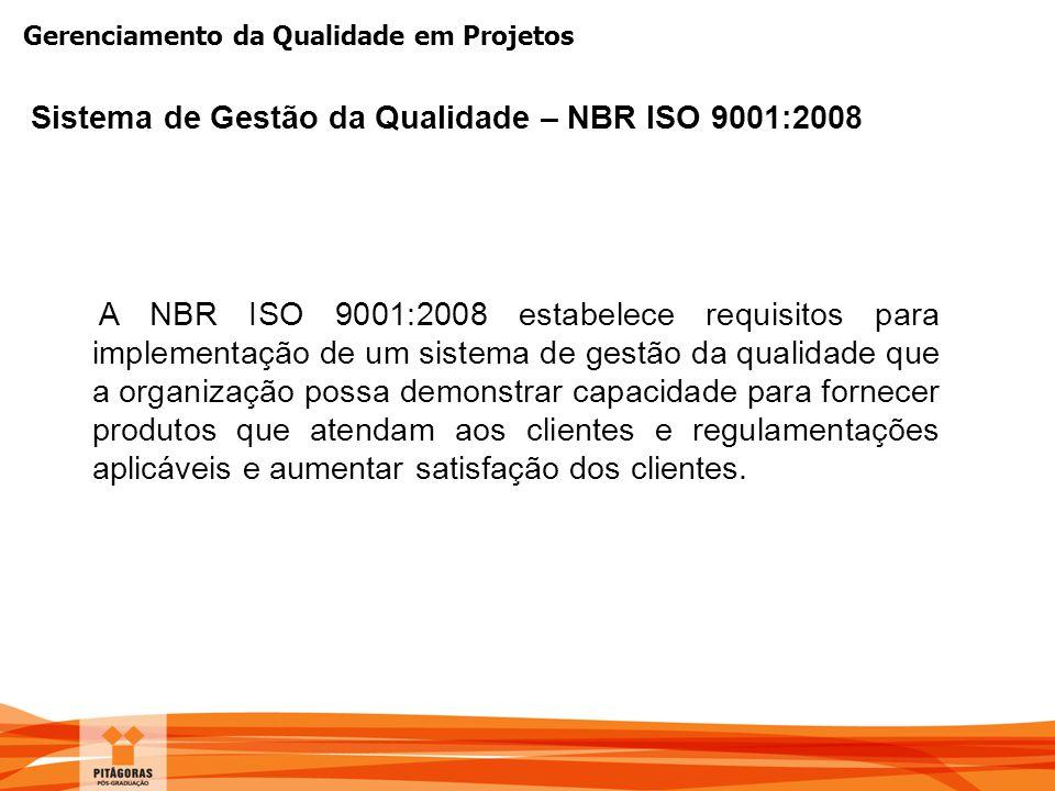 Sistema de Gestão da Qualidade – NBR ISO 9001:2008