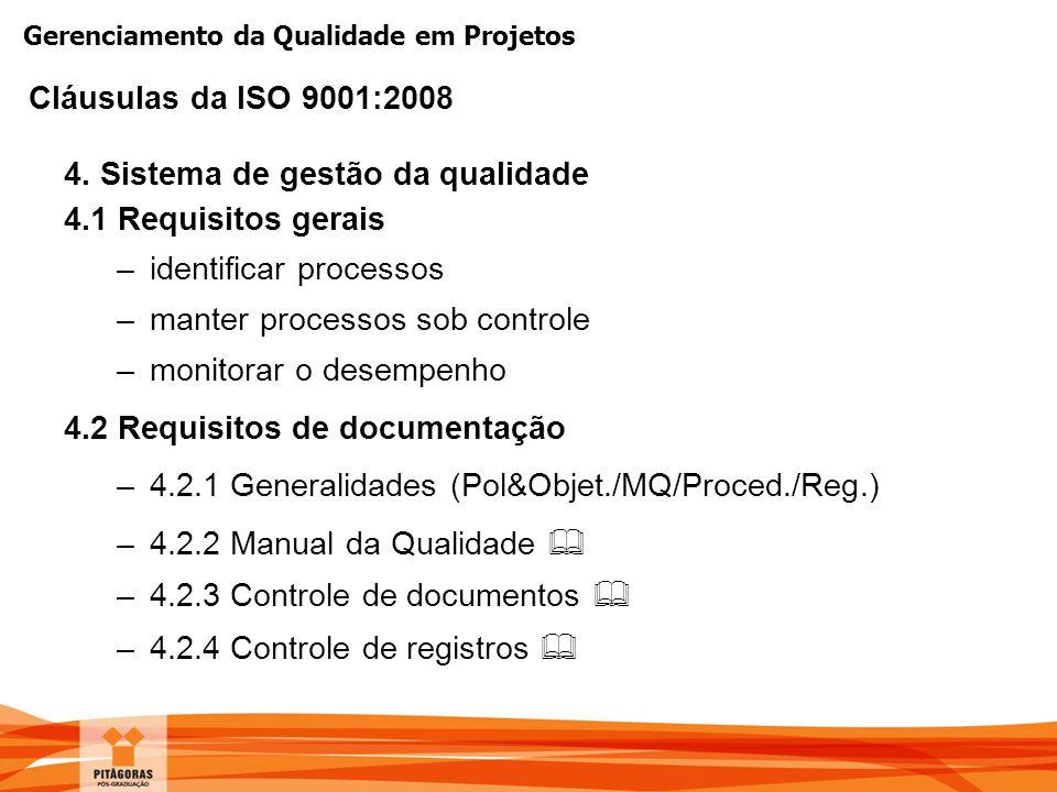 4. Sistema de gestão da qualidade 4.1 Requisitos gerais