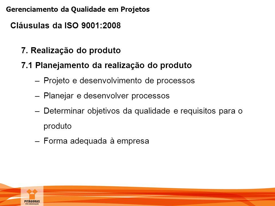 7.1 Planejamento da realização do produto