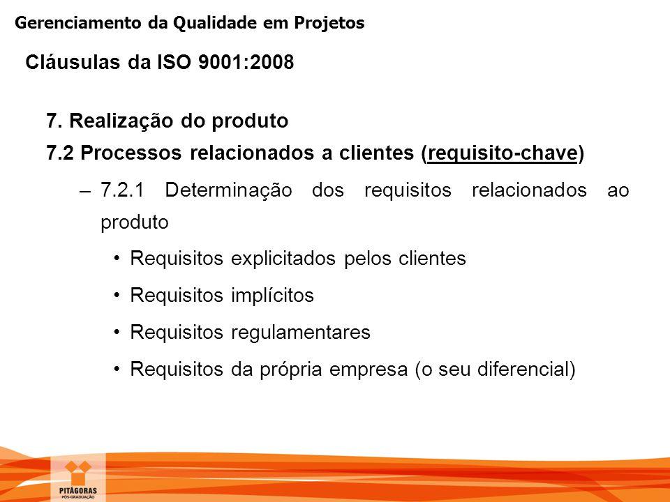 7.2 Processos relacionados a clientes (requisito-chave)