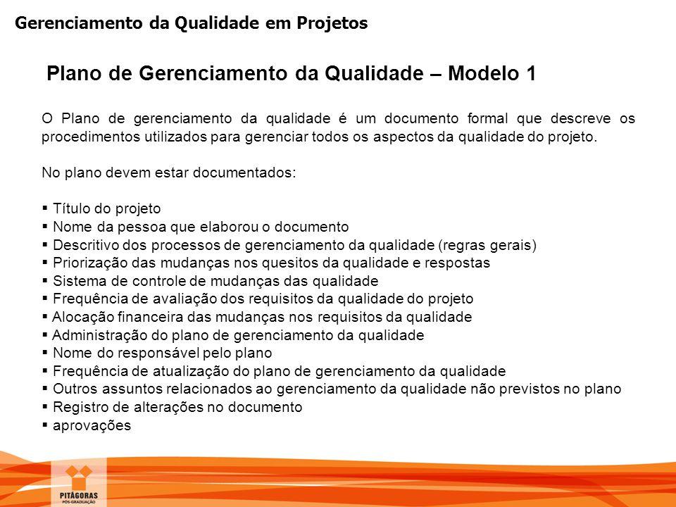 Plano de Gerenciamento da Qualidade – Modelo 1