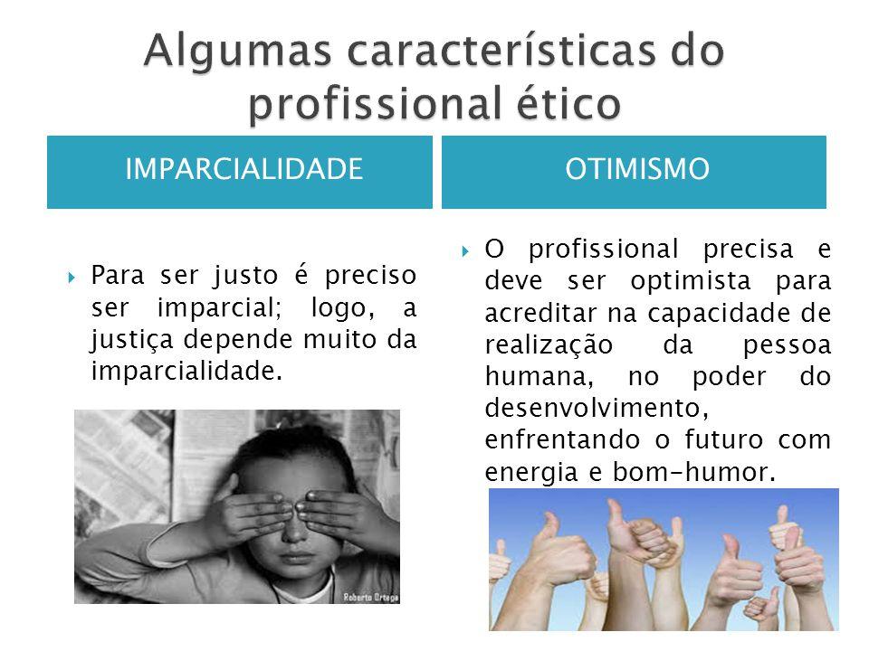 Algumas características do profissional ético