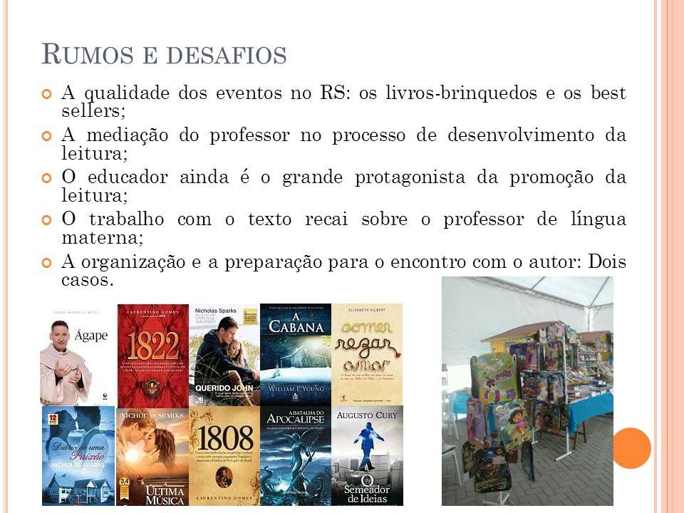 Rumos e desafios A qualidade dos eventos no RS: os livros-brinquedos e os best sellers;